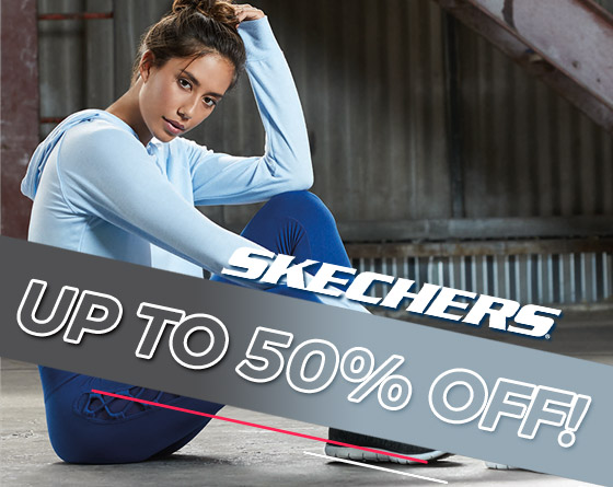 Skechers - Up to 50% Off!