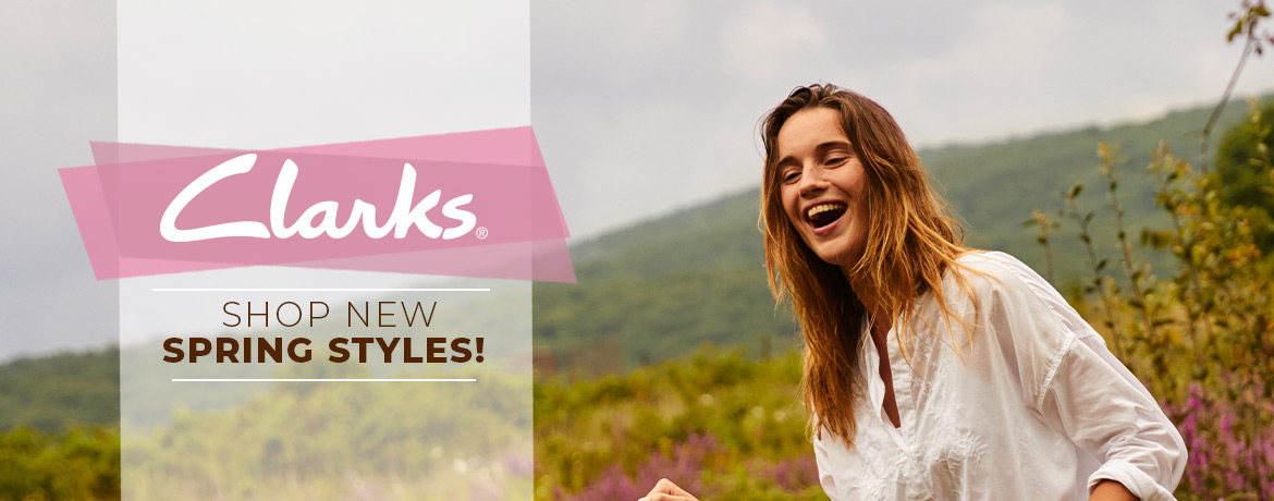 Clarks - Shop New Spring Styles!