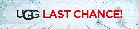 UGG - LAST CHANCE!
