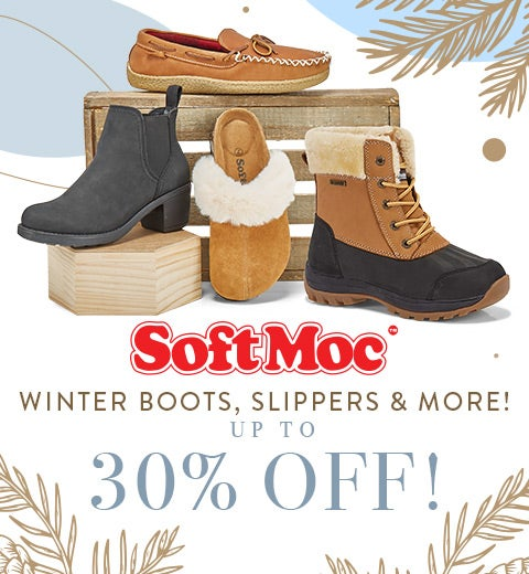 SoftMoc - Winter Boots, Slippers & More! Up to 30% OFF!