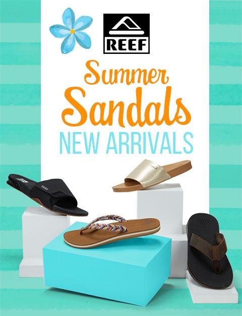 Reef - Summer Sandals! New Arrivals