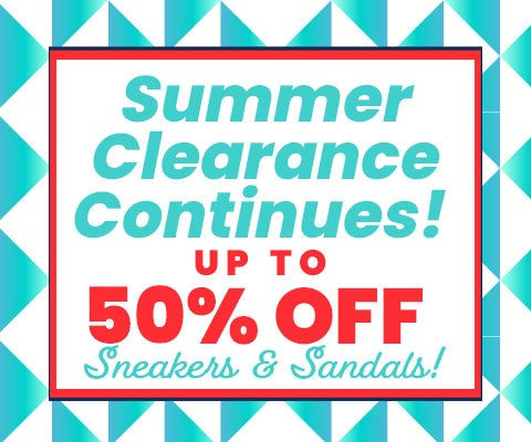 Summer CLEARANCE Continues! Up to 50% Off Sneakers & Sandals!