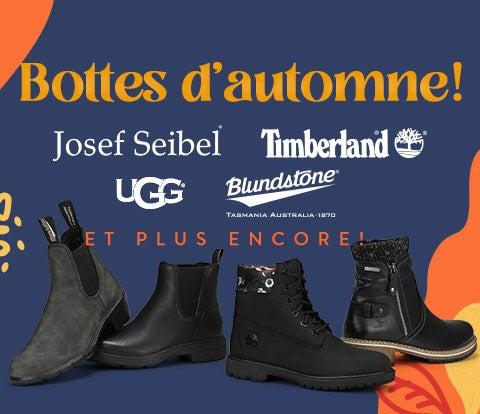 Bottes d'automne! Josef Seibel, Timberland, UGG, Blundstone et plus encore!
